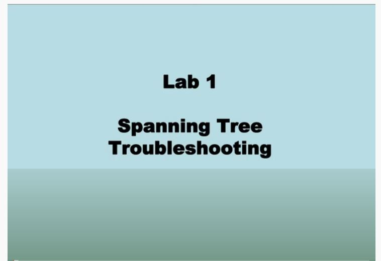 Cisco Network Troubleshooting – Spanning Tree – Lab 01