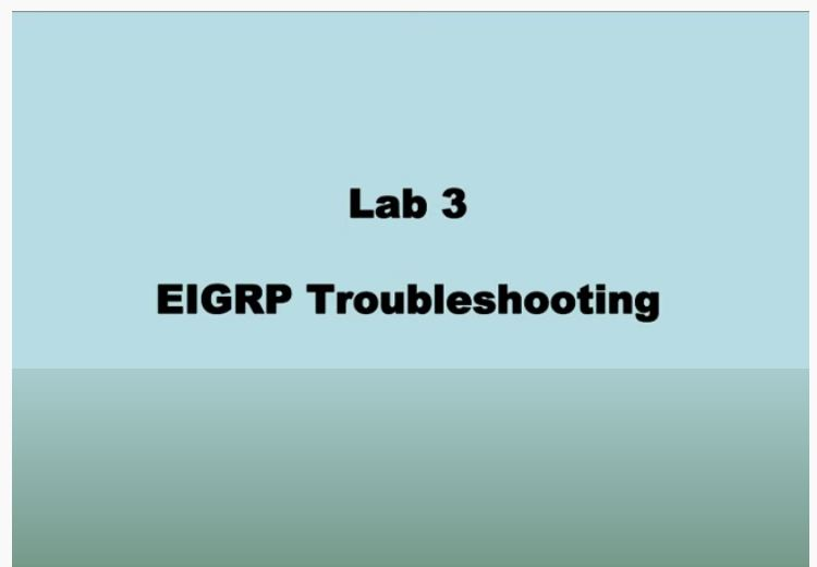 Cisco Network Troubleshooting – EIGRP – Lab 03
